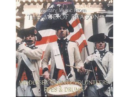 MIDDLESEX COUNTY VOLUNTEERS - Military Music From The Age Of Reason (CD)