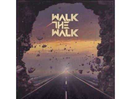 WALK THE WALK - Walk The Walk (CD)