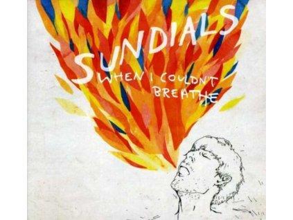 SUNDIALS - When I CouldnT Breathe (CD)