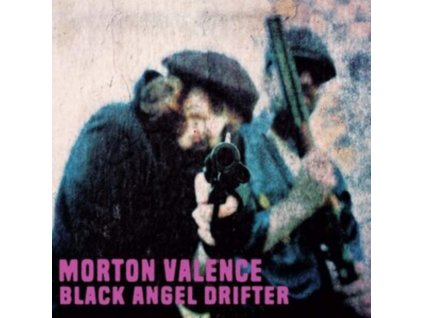 MORTON VALENCE - Black Angel Drifter (CD)