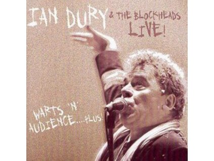 IAN DURY & THE BLOCKHEADS - Warts N Audience Plus (CD)