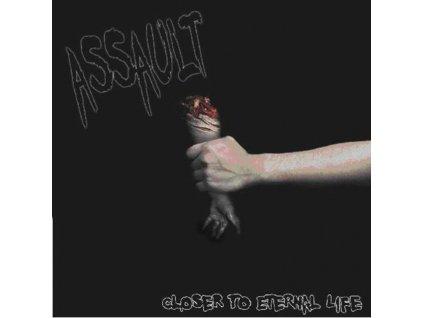 ASSAULT - Closer To Eternal Life (CD)