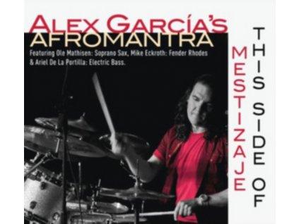 ALEX GARCIAS AFROMANTRA - This Side Of Mestizaje (CD)