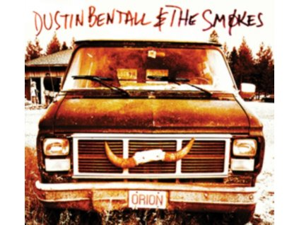DUSTIN BENTALL & THE SMOKES - Orion (CD)