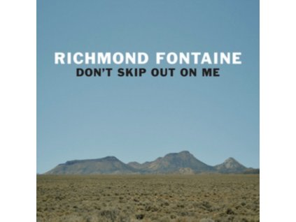 RICHMOND FONTAINE - Dont Skip Out On Me (CD)