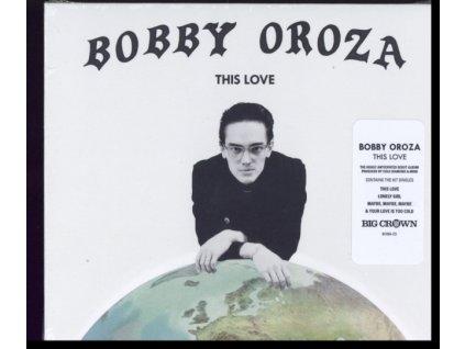 BOBBY OROZA - This Love (CD)