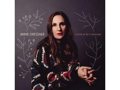 ANNIE DRESSNER - Coffee At The Corner Bar (CD)