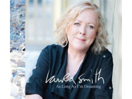 LAURA SMITH - As Long As Im Dreaming (CD)