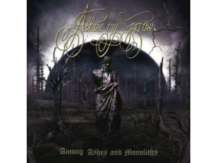 ABLAZE MY SORROW - Among Ashes And Monoliths (CD)