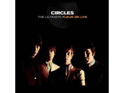 FLEUR DE LYS - Circles - The Ultimate Fleur De Lys (CD)