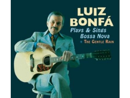 LUIZ BONFA - Plays And Sings Bossa Nova + The Gentle Rain (CD)