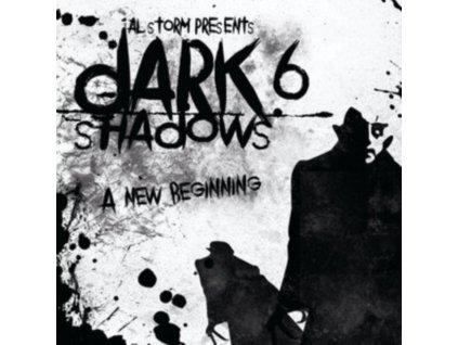 AL STORM - Dark Shadcows 6 - A New Beginn (CD)