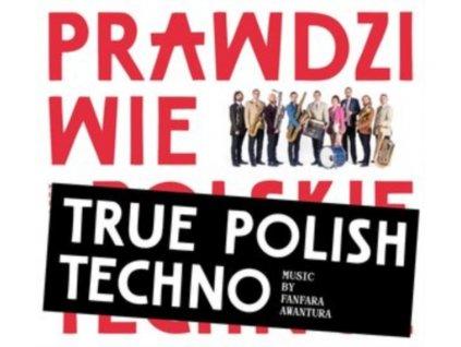 FANFARA AWANTURA - True Polish Techno (CD)