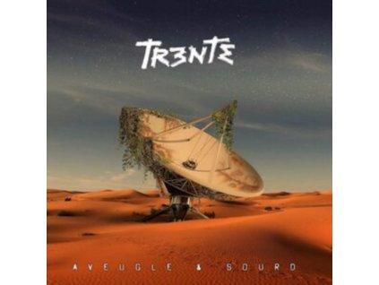 TRENTE - Aveugle & Sourd (CD)