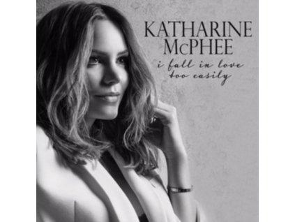 KATHARINE MCPHEE - I Fall In Love Too Easily (CD)