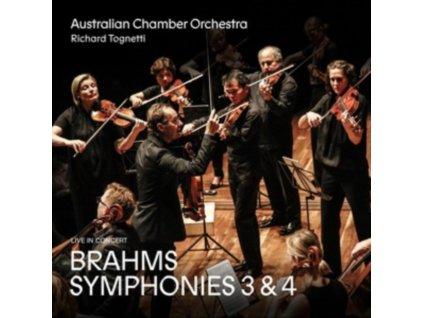 AUSTRALIAN CHAMBER ORCHESTRA & RICHARD TOGNETTI - Brahms: Symphonies 3 & 4 (CD)