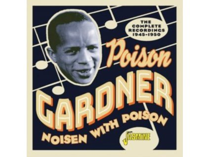 POISON GARDNER - Noisen With Poison - The Complete Recordings 1945-1950 (CD)