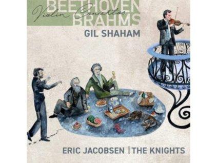 KNIGHTS / ERIC JACOBSEN / GIL SHAHAM - Beethoven And Brahms Violin Concertos (CD)