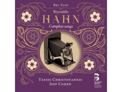TASSIS CHRISTOYANNIS / JEFF COHEN - Reynaldo Hahn: Complete Songs (CD)