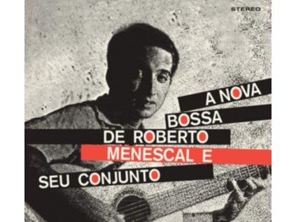 ROBERTO MENESCAL & EUMIR DEODATO - A Bossa Nova De Roberto Menescal E Seu Conjunto / Bossa Nova (Feat. Eumir Deodato) (CD)