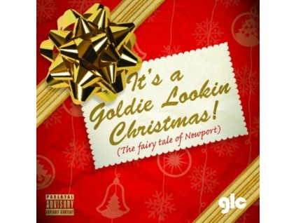 GOLDIE LOOKIN CHAIN - ItS A Goldie Lookin Christmas! (The Fairy Tale Of Newport) (CD)