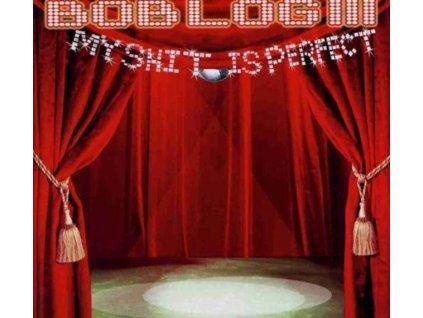 BOB LOG III - My Shit Is Perfect (CD)