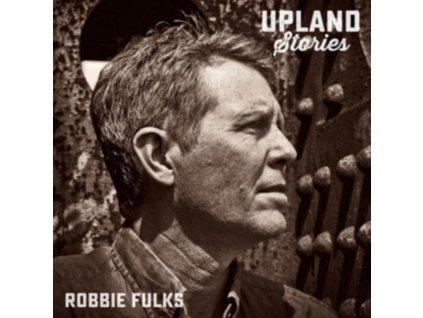 ROBBIE FULKS - Upland Stories (CD)