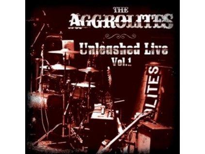 AGGROLITES - The Aggrolites – Unleashed Live Vol. 1 (CD)