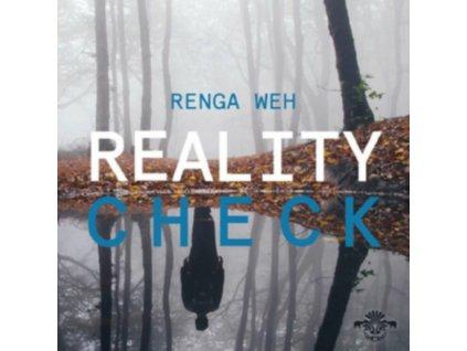 RENGA WEH - Reality Check (CD)