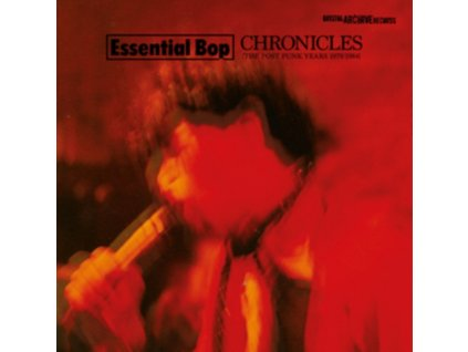 ESSENTIAL BOP - Chronicles (The Post Pop Years 1979-1984) (CD)