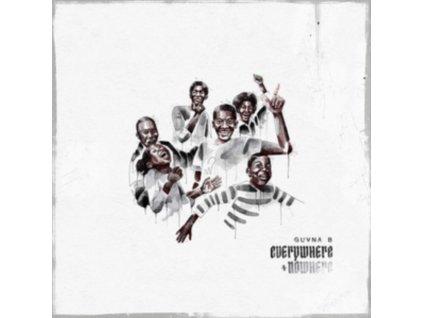 GUVNA B - Everywhere + Nowhere (CD)