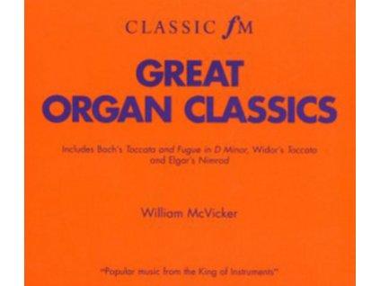WILLIAM MCVICKER - Great Organ Classics (CD)