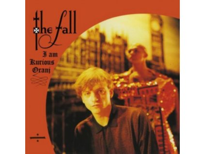 FALL - I Am Kurious / Oranj (CD)