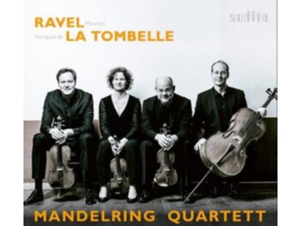 MANDELRING QARTETT (ENSEMBLE) - Ravel & La Tombelle: String Quartets (CD)