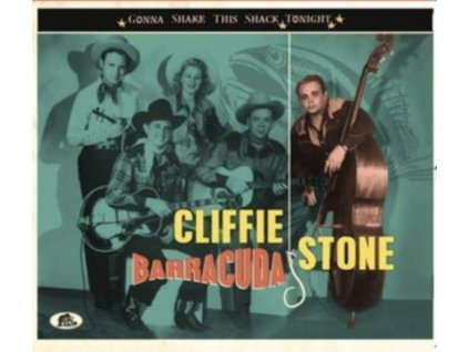 CLIFFIE STONE - Barracuda - Gonna Shake This Shack Tonight (CD)