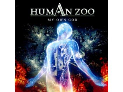HUMAN ZOO - My Own God (CD)