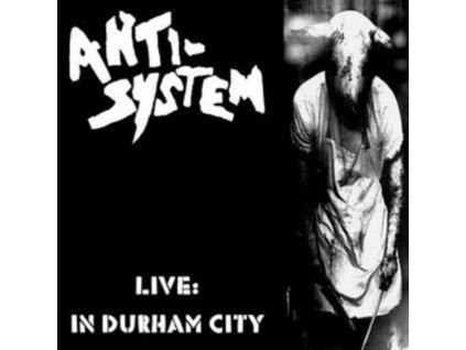 ANTI-SYSTEM - Live: In Durham City (CD)