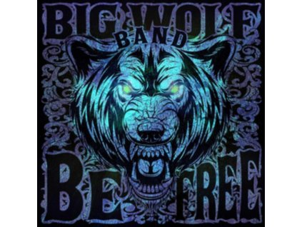 BIG WOLF BAND - Be Free (CD)