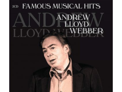 ANDREW LLOYD WEBBER - Famous Musical Hits (CD)