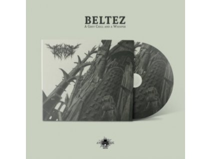 BELTEZ - A Grey Chill And A Whisper (CD)