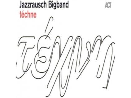 JAZZRAUSCH BIGBAND - Techne (CD)
