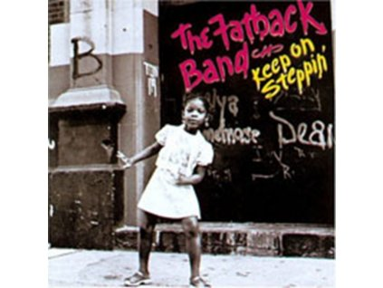 FATBACK BAND - Keep On Steppin (CD)