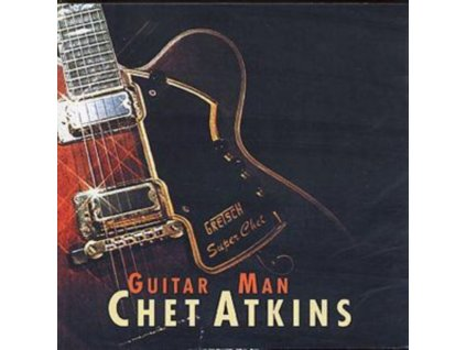 CHET ATKINS - Guitar Man (CD)