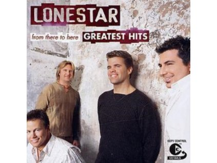 LONESTAR - From There To Here - Greatest Hits (CD)