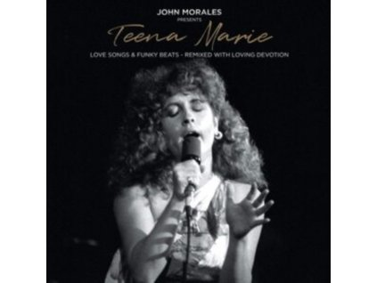 TEENA MARIE - John Morales Presents Teena Marie - Love Songs & Funky Beats - Remixed With Loving Devotion (CD)