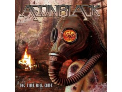 AEONBLACK - The Time Will Come (CD)