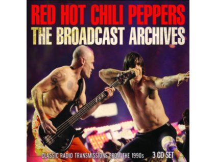 RED HOT CHILI PEPPERS - The Broadcast Archives (CD)