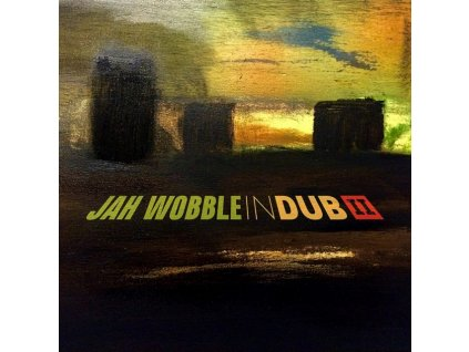 JAH WOBBLE - In Dub II (Deluxe Edition) (CD)