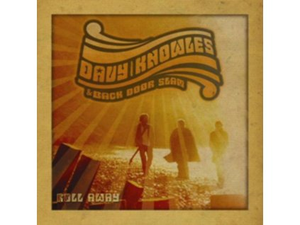 DAVY KNOWLES AND BACK DOOR SLAM - Roll Away (CD)