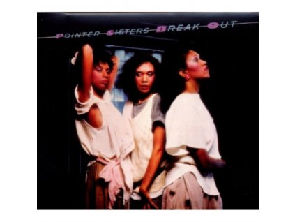 POINTER SISTERS - Break Out (CD)